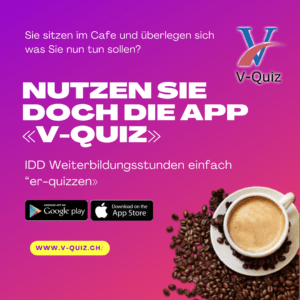 Pausen, z.B. im Cafe nutzen und die App V-Quiz verwenden, damit Sie Ihre IDD und gutberaten Stunden erhalten