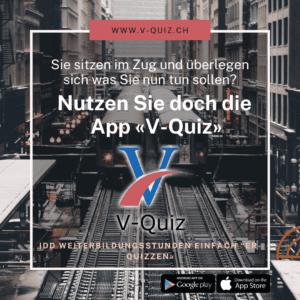 Nutzen Sie Lückenzeiten, z.B. im Zug und erfüllen Sie Ihre Weiterbildungspflicht gemäss IDD mit der App V-Quiz.